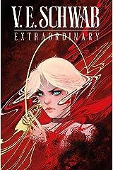 V. E. Schwab's ExtraOrdinary #2 (English Edition) Format Kindle