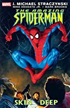 Amazing Spider-Man Vol. 9: Skin Deep (Amazing Spider-Man (1999-2013))