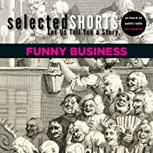 Selected Shorts: Funny Business