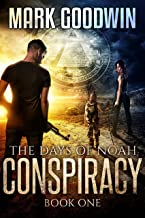 The Days of Noah, Book One: Conspiracy: A Novel of the End Times in America