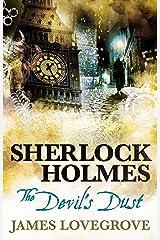 Sherlock Holmes - The Devil's Dust Kindle Edition