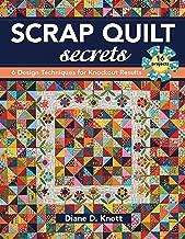 Scrap Quilt Secrets: 6 Design Techniques for Knockout Results