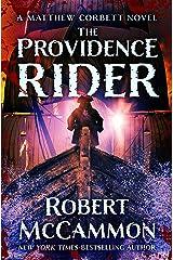 The Providence Rider (The Matthew Corbett Novels Book 4) Kindle Edition