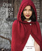 Random House Once Upon a Knit: 28 Grimm and Glamorous Fairy-Tale Projects