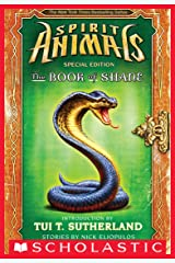 The Book of Shane: Complete Collection (Spirit Animals: Special Edition) (Spirit Animals Special Edition) Kindle Edition