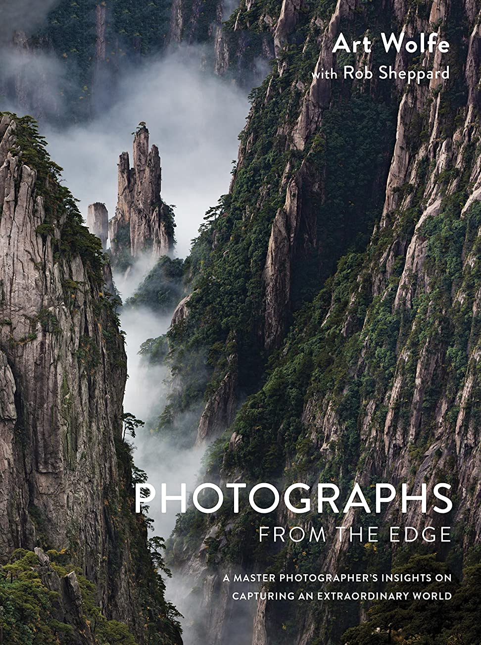 上院公爵喪Photographs from the Edge: A Master Photographer's Insights on Capturing an Extraordinary World (English Edition)