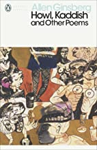 Howl, Kaddish and Other Poems (Penguin Modern Classics) (English Edition)