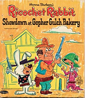 Ricochet Rabbit, Showdown at Gopher Gulch Bakery