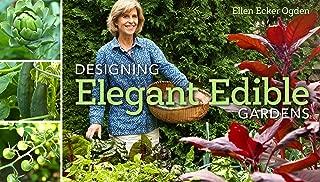 Designing Elegant Edible Gardens