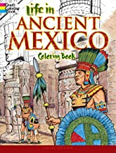 Life in Ancient Mexico Coloring Book (Dover History Coloring Book)