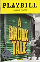 A BRONX TALE Official Opening Night Playbill - December 1, 2017 - Longacre Theatre
