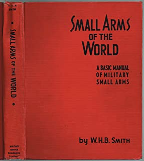 Small Arms of the World, A Basic Manual of Military Small Arms, fourth edition revised