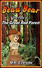 Beau Bear: The Fible of the Great Red Forest (Tale)