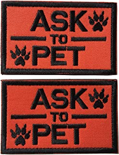 Set of 2 Service Dog/Ask to Pet Embroidered Tactical Morale Patch Badge for Dog Pet Tactical K9 Harness Vest (Ask to Pet Orange)
