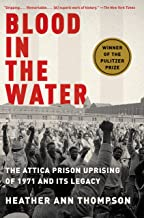 Blood in the Water: The Attica Prison Uprising of 1971 and Its Legacy PDF