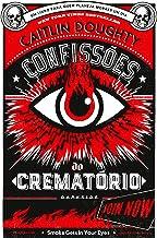 Confissões do crematório: Lições para toda a vida (Portuguese Edition)