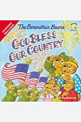 The Berenstain Bears God Bless Our Country (Berenstain Bears/Living Lights: A Faith Story) Kindle Edition
