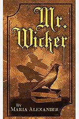 Mr. Wicker Kindle Edition