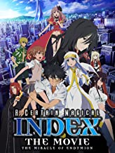 A Certain Magical Index - The Movie - The Miracle of Endymion