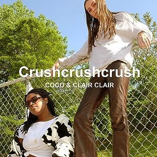 Crushcrushcrush (feat. Paul Maxwell) [Explicit]