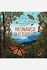 Monarch Butterflies: Explore the Life Journey of One of the Winged Wonders of the World Kindle Edition