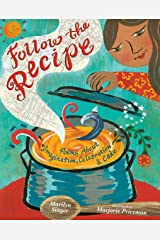 Follow the Recipe: Poems About Imagination, Celebration, and Cake Kindle Edition