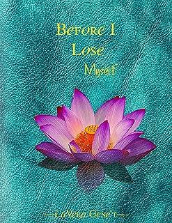 Before I Lose Myself