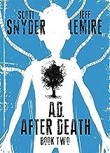 A.D.: After Death Vol. 2 (of 3)