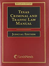 Texas Criminal and Traffic Law Manual Judicial Edition with DVD