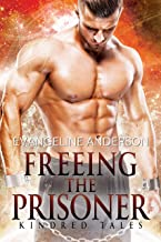 Freeing the Prisoner: A Kindred Tales Novel: (Alien Warrior I/R BBW Science Fiction Romance)