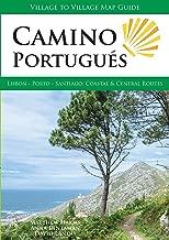 Camino Portugués: Lisbon - Porto - Santiago, Central and Coastal Routes (English Edition)