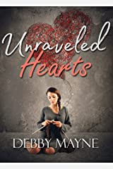 Unraveled Hearts (Threads of Love Book 1) Kindle Edition