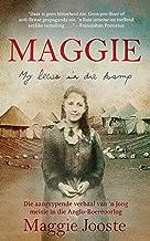 Maggie: My lewe in die kamp: Die aangrypende verhaal van 'n jong meisie in die Anglo-Boereoorlog (Afrikaans Edition) PDF