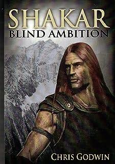 Shakar: Blind Ambition