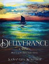 Deliverance: A Novel (The Deliverance Series Book 1)