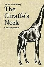 The Giraffe's Neck: A Novel