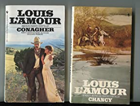 Chancy / The Burning Hills / Conagher - 3 novels - Louis L'Amour
