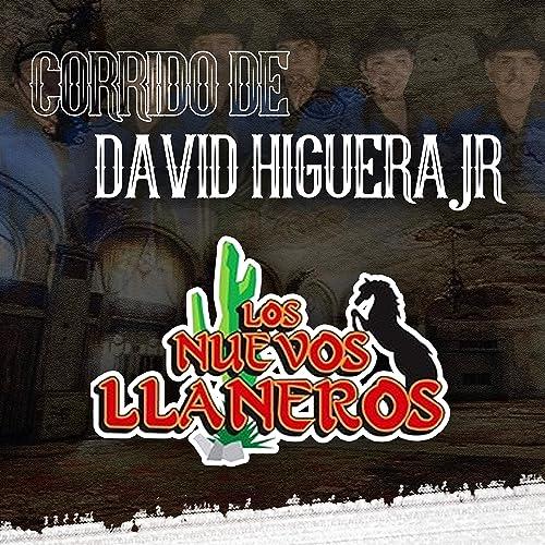 Corrido David Higuera Jr by Los Nuevos Llaneros on Amazon ...