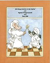 Ein Mops kommt in die Küche (German Edition)