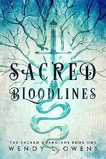 Sacred Bloodlines (The Sacred Guardians Book 1)