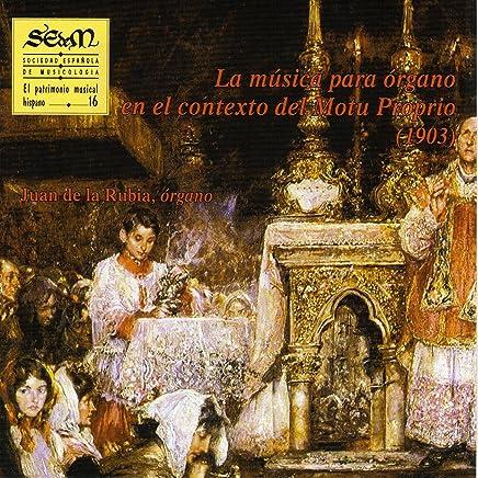 La Música para órgano en el Contexto del Motu Propio (1903)
