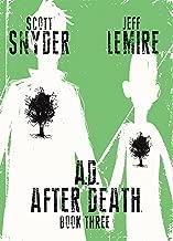 A.D.: After Death Vol. 3 (of 3)