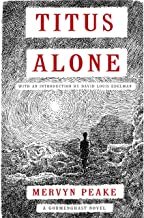 Titus Alone (Gormenghast Trilogy Book 3)