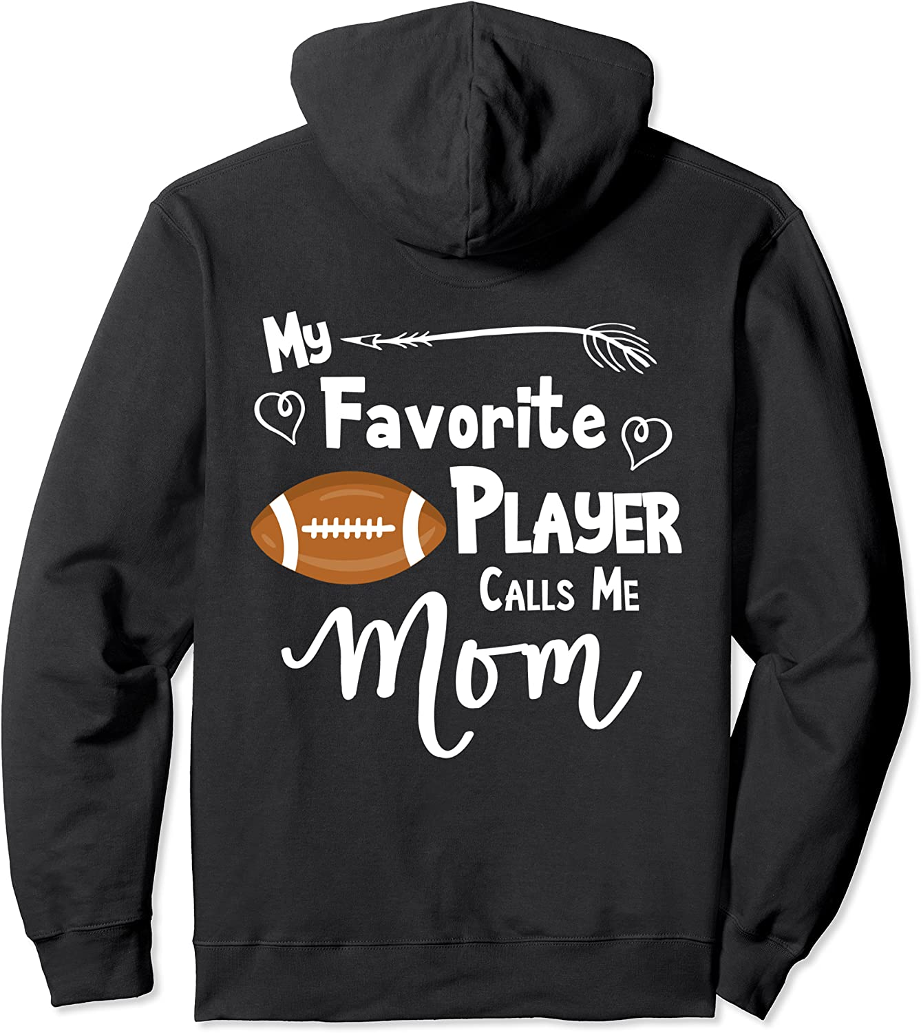 Football T-Shirt My Favorite Player Popular overseas Me Calls Hoodie Year-end annual account Mom