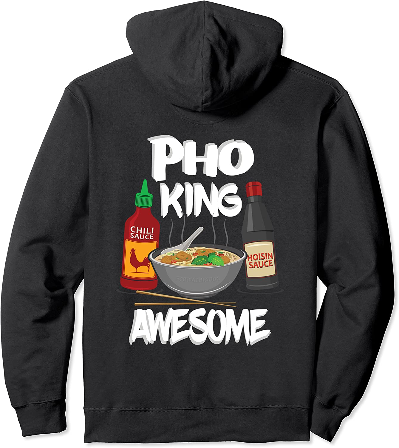 Funny Pho King Awesome Hoodie Pho Bowl Hoodie Gift Ideas Pullover Hoodie
