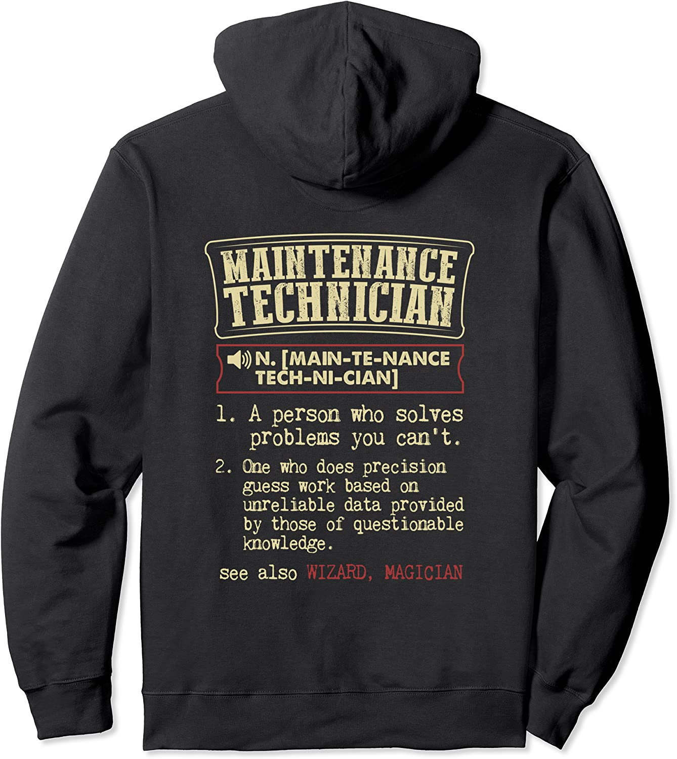 Sales for sale Maintenance Technician Hoodie Definition Mail order