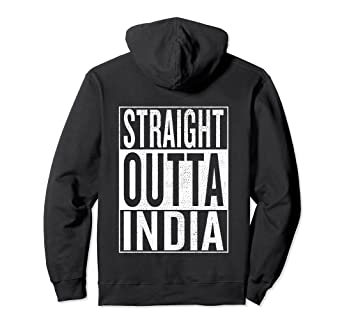 Amazon.com  Straight Outta India Travel Gift Idea Pullover Hoodie ... 4908324efc59