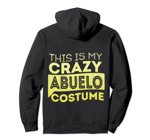 This Is My Crazy Abuelo Costume Funny Humor Halloween  Pullover Hoodie