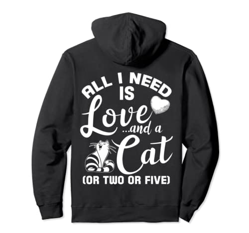 All I Need Is Love And Cat, Cute Cat Lover Pullover Hoodie