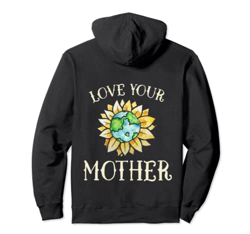 Love Your Mother Earth Global Climate Strike Pullover Hoodie